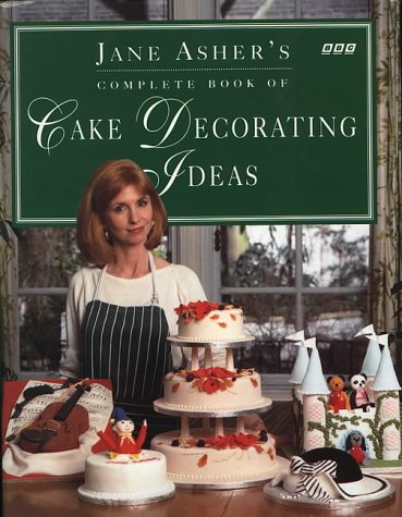 9780563364924: Jane Asher's Book of Cake Decorating Ideas