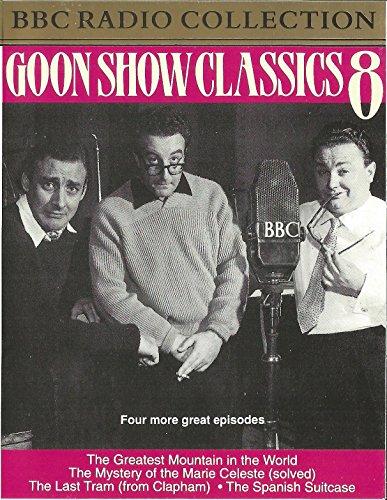 Goon Show Classics 8 : The Greatest: bbc radio collection