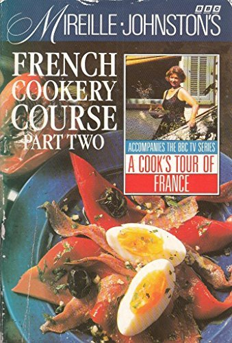 9780563367604: Mireille Johnston's French Cookery Course: Pt.2