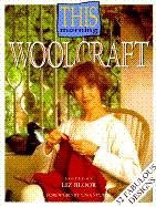 9780563367949: Woolcraft (This Morning)