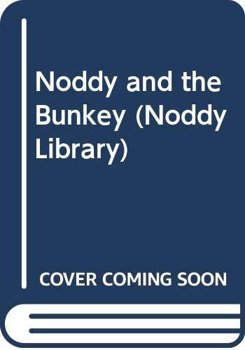 9780563368373: Noddy and the Bunkey (Noddy Library)