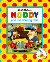 Noddy and the Pouring Rain (Noddy's Toyland Adventures): Blyton, Enid