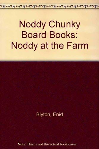 9780563368700: Noddy Chunky Board Books: Noddy at the Farm