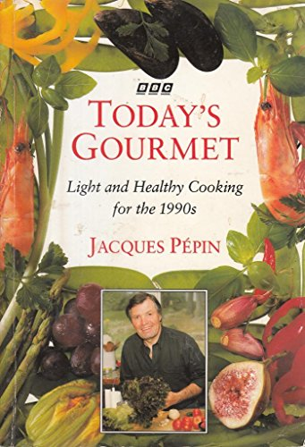 9780563369479: Today's Gourmet: Light and Healthy Cooking for the 1990s