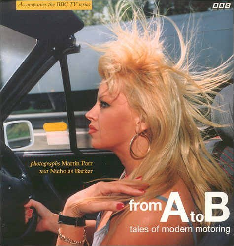 9780563369844: From A to B: Tales of Modern Motoring