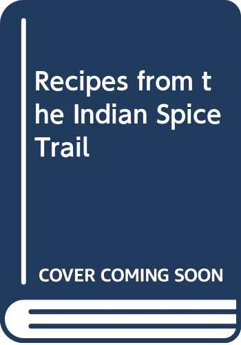 9780563369868: Recipes from the Indian Spice Trail
