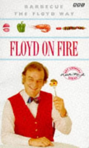Floyd on Fire: Barbecue the Floyd Way (056336999X) by Floyd, Keith
