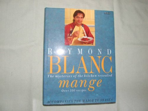 9780563370161: Blanc Mange: The Mysteries of the Kitchen Revealed