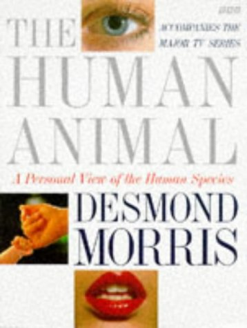 9780563370215: The Human Animal: A Personal View of the Human Species