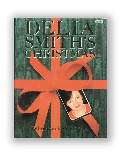 9780563370642: Delia Smith's Christmas: 130 Recipes for Christmas