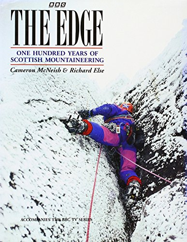 The Edge; One Hundred Years of Scottish Mountaineering