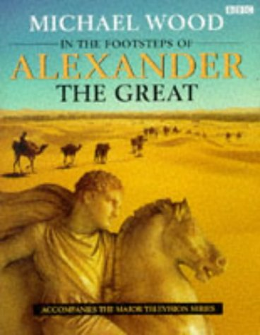 9780563371441: In the Footsteps of Alexander the Great