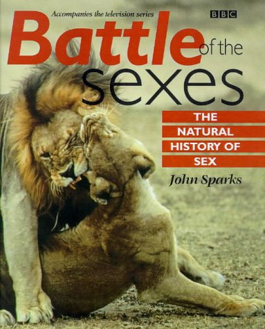 Battle of the Sexes in the Animal World: JOHN SPARKS