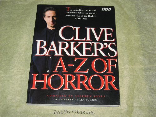 9780563371526: Clive Barker's A to Z of Horror