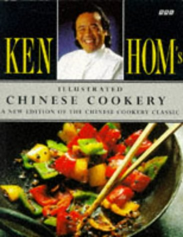 9780563371564: Ken Hom's Illustrated Chinese Cookery