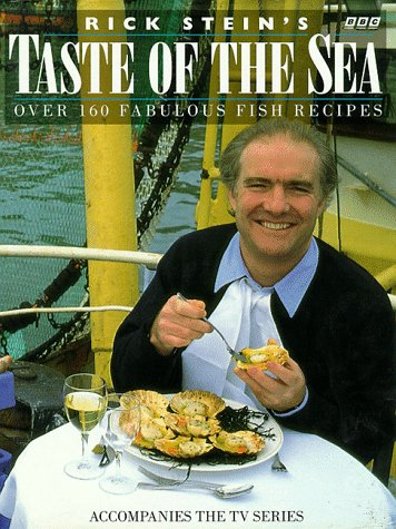 Rick Stein's Taste of the Sea (0563371609) by Rick Stein
