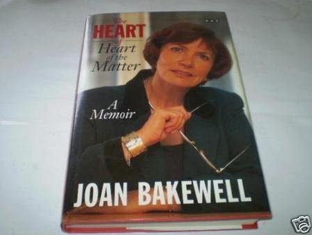 The Heart of the Matter: Bakewell, J.