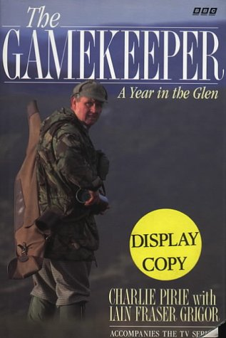 9780563371779: The Gamekeeper: Year in Glen Tilt