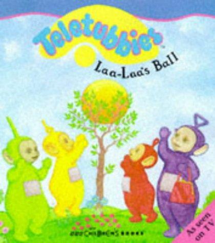 9780563380511: Teletubbies- Laa-Laa's Ball(Pb)