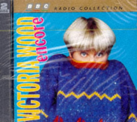 Victoria Wood Encore (BBC Radio Collection) (0563381752) by Victoria Wood