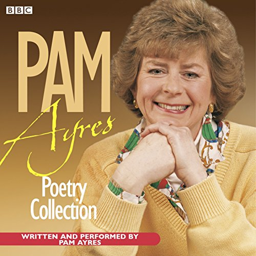 9780563382997: The Pam Ayres Poetry Collection (BBC Radio Collection)