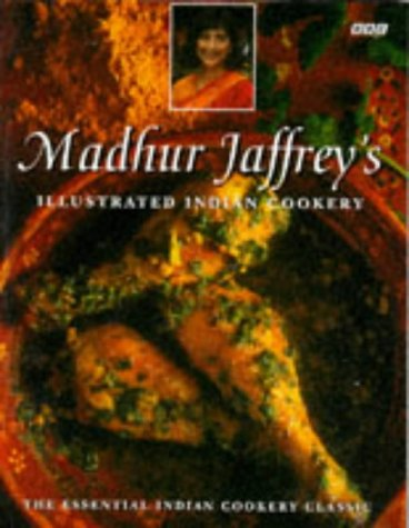 9780563383031: Madhur Jaffrey's Illustrated Indian Cookery