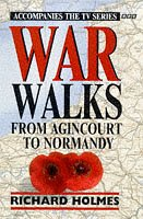 9780563383604: War Walks: From Agincourt to Normandy v. 1