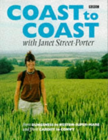 Coast to Coast With Janet Street-porter: Street-Porter, Janet
