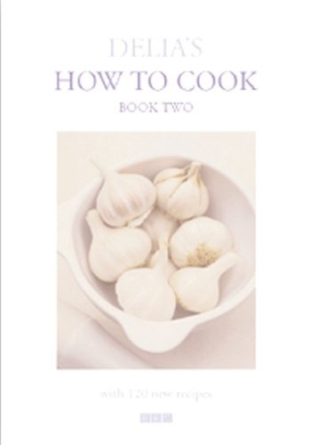 DELIA'S HOW TO COOK Book Two