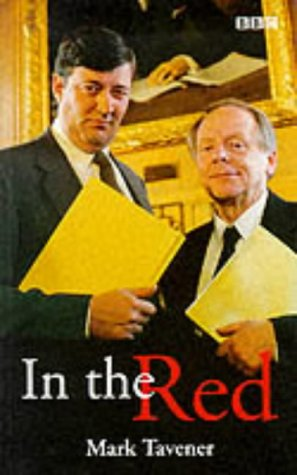 In the Red 9780563384366 Set in the world of city finance, the BBC and politics, In the Red is the blackly humorous tale of the investigation into the deaths of