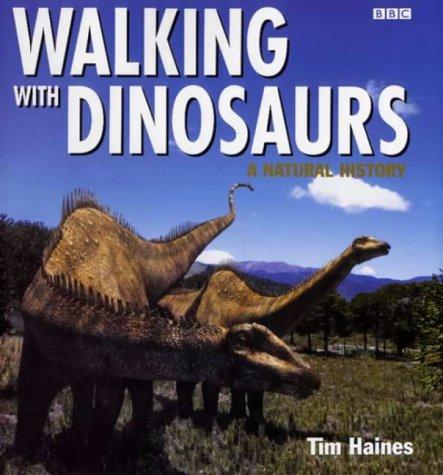9780563384496: Walking with Dinosaurs: A Natural History