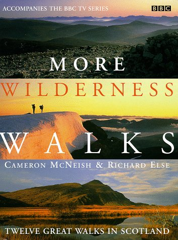 9780563384502: More Wilderness Walks: Twelve Great Walks in Scotland