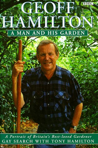 Man and His Garden, A