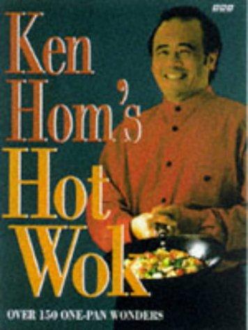 9780563384687: Ken Hom's Hot Wok: 150 One-pan Wonders