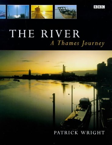 9780563384786: The River: A Thames Journey