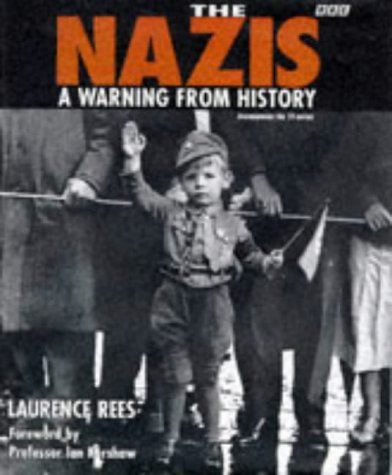 9780563387046: The Nazis: A Warning from History