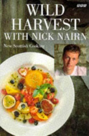 9780563387299: Wild Harvest with Nick Nairn