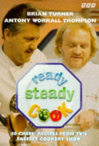"""Ready Steady Cook"": No.1 (9780563387336) by Brian Turner; Antony Worrall Thompson"