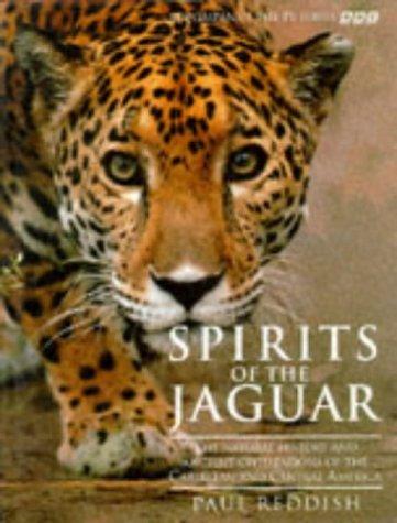 Spirits of the Jaguar: The Natural History: Paul Reddish
