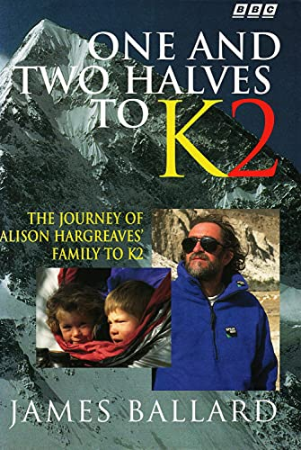9780563387459: One and Two Halves to K2
