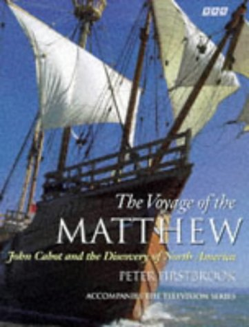 9780563387640: The Voyage of the Matthew: John Cabot and the Discovery of North America