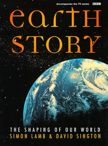 9780563387992: Earth Story: The Shaping of Our World
