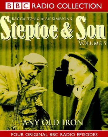 9780563388180: Steptoe and Son: Any Old Iron (BBC Radio Collection)