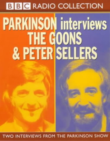 9780563388289: Parkinson Interviews: Two Interviews from the Parkinson Show: The Goons and Peter Sellers (BBC Radio Collection)
