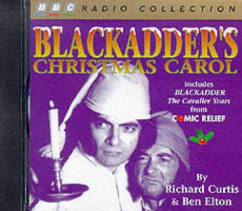9780563389934: Blackadder's Christmas Carol: Includes Comic Relief Blackadder - The Cavalier Years (BBC Radio Collection)