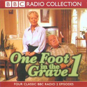 9780563390039: One Foot in the Grave: Starring Richard Wilson & Annette Crosbie (BBC Radio Collection)
