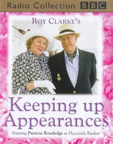 9780563390084: Keeping Up Appearances: Hyacinth Tees Off/Rural Retreat/Sea Fever (BBC Radio Collection)