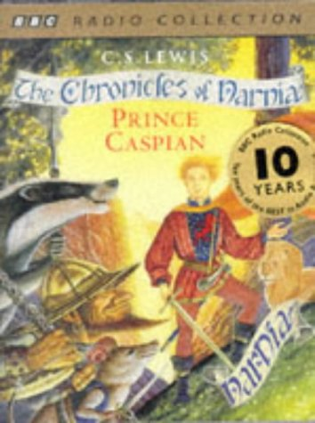 9780563390787: Prince Caspian (BBC Radio Collection: Chronicles of Narnia)
