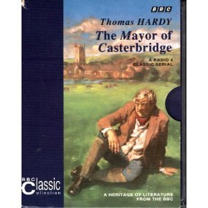 9780563393320: The Mayor of Casterbridge (BBC Classic Collection)