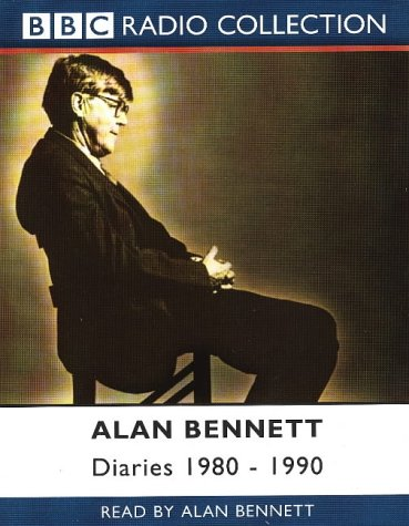 Diaries, 1980-90 (BBC Radio Collection): Alan Bennett